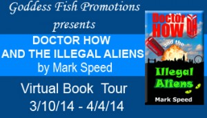 VBT Doctor How and the Illegal Aliens Banner copy