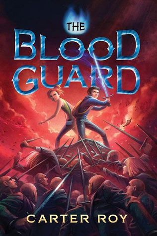 The Blood Guard by Carter Roy
