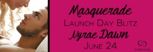 6_24 dawn Masquerade-Launch-Day-Blitz