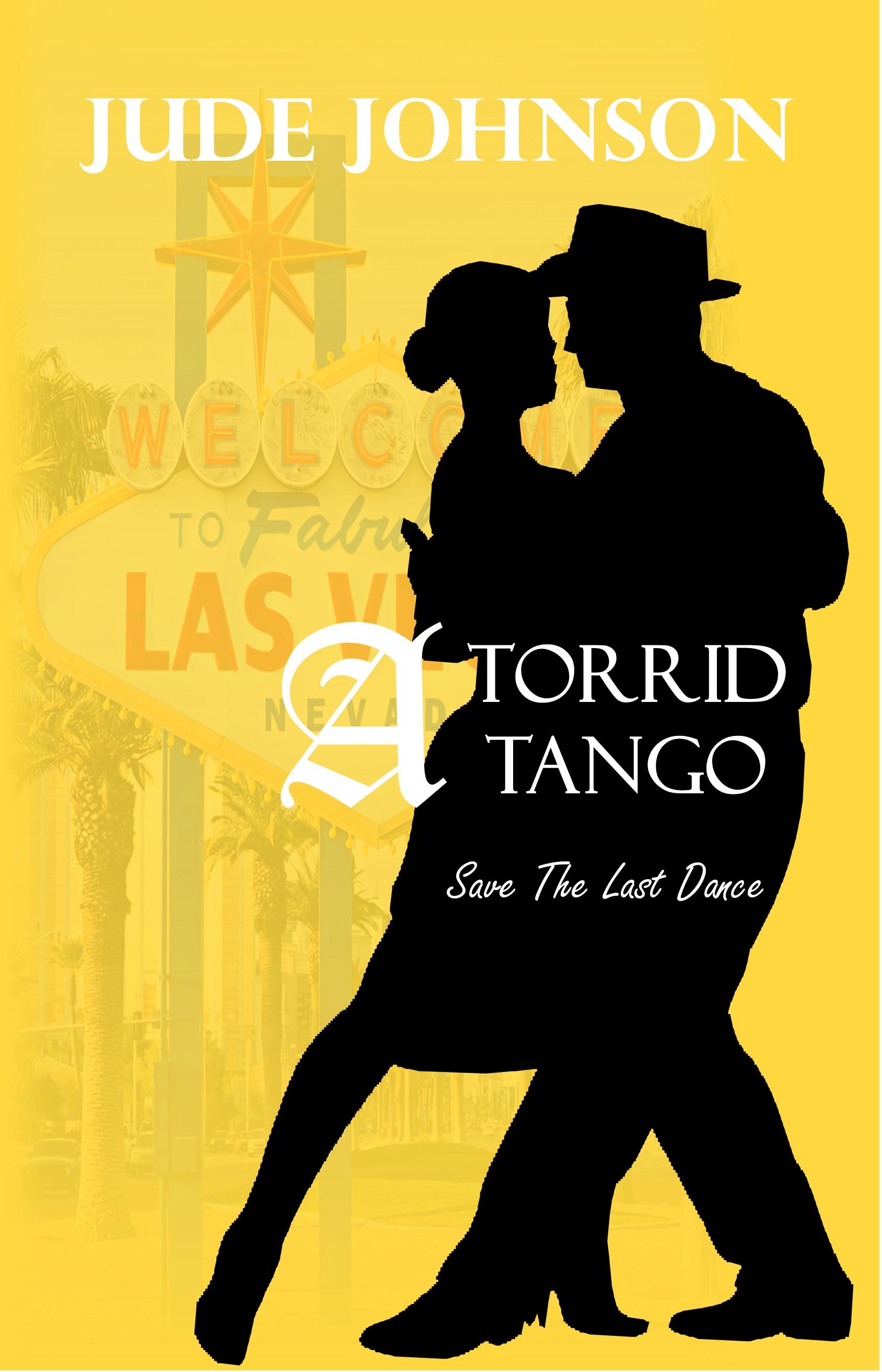 A Torrid Tango