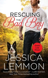5_29 jessica Lemmon_Rescuing the Bad Boy_MM