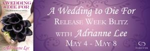 5_5 Lee A-Wedding-to-Die-For-Release-Week-Blitz