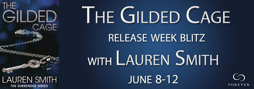 6_9 LaurenSmith The-Gilded-Cage-Release-Week-Blitz[2]