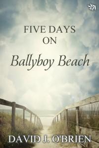 Five Days on Ballyboy Beach