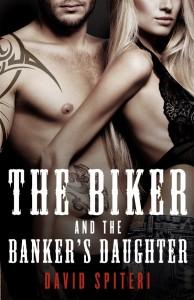 MediaKit_BookCover_TheBikerAndTheBankersDaughter