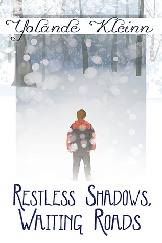 Restless Shadows, Waiting Roads - cover