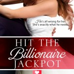 Hit the Billionaire Jackpot by Nana Malone and Misty Evans – Spotlight and Giveaway