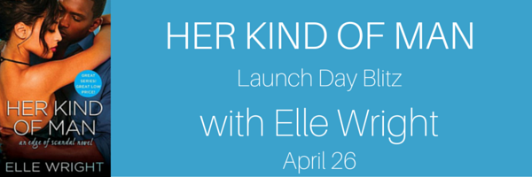4_26 elle wright Her Kind of Man Launch Day Blitz