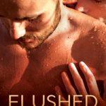 Flushed by Susan Laine