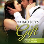 The Bad Boy's Gift by Sara Daniel