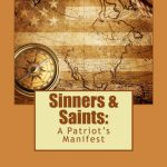 Sinners and Saints: A Patriot's Manifesto by Kristina Garlick