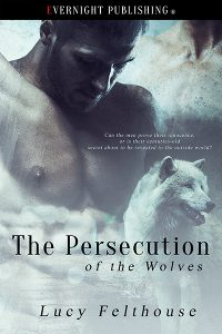 9_29-lucy-the-persecustiob-of-wolves-evernightpublishing-2016-smallpreview-copy