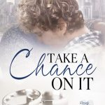 Take a Chance on It by K.A. Mitchell – Excerpt