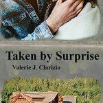 Taken by Surprise by Valerie J. Clarizio