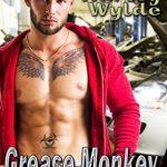 Grease Monkey by Harley Wylde
