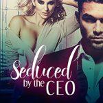 Seduced by the CEO by Lexie Davis