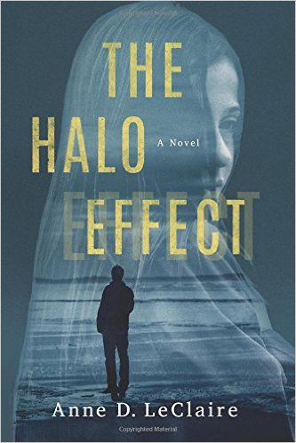 The Halo Effect by Anne D  LeClaire | Long and Short Reviews