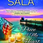A Piece of My Heart by Sharon Sala – Spotlight and Giveaway