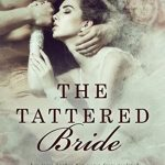 The Tattered Bride by Peri Elizabeth Scott