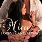 Mine Forever and Always by Tammy L Bailey