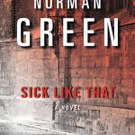 Sick Like That by Norman Green – Spotlight and Giveaway