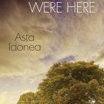 Wish You Were Here by Asta Idonea