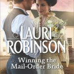 Winning the Mail-Order Bride by Lauri Robinson