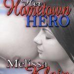 LASR Anniversary Scavenger Hunt: Her Hometown Hero by Melissa Klein