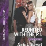 Reunited with the P.I.  by  Anna J. Stewart