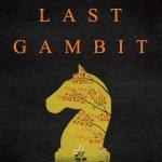 Last Gambit by Om Swami