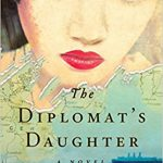 The Diplomat's Daughter by Karin Tanabe – Spotlight and Giveaway