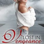 Lost in Vengeance by H. R. Savage