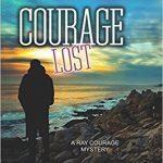 Courage Lost by R. Scott Mackey