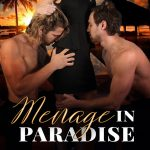 Menage in Paradise by Anya Summers – Spotlight and Giveaway