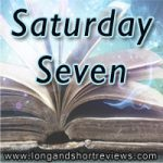 Saturday Seven 3: Books we've reviewed that make me think of summer
