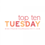 Top Ten Tuesday: Books I've Decided I'm No Longer Interested In Reading