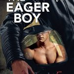 The Eager Boy by Sean Michael