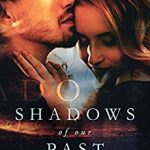 Shadows Of Our Past by Tanya Jean Russell