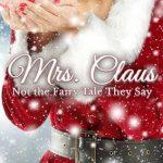 Mrs. Claus by Rhonda Parrish, editor
