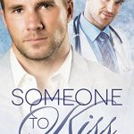 Someone To Kiss by Scotty Cade