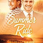 Summer Ride by Susan Laine